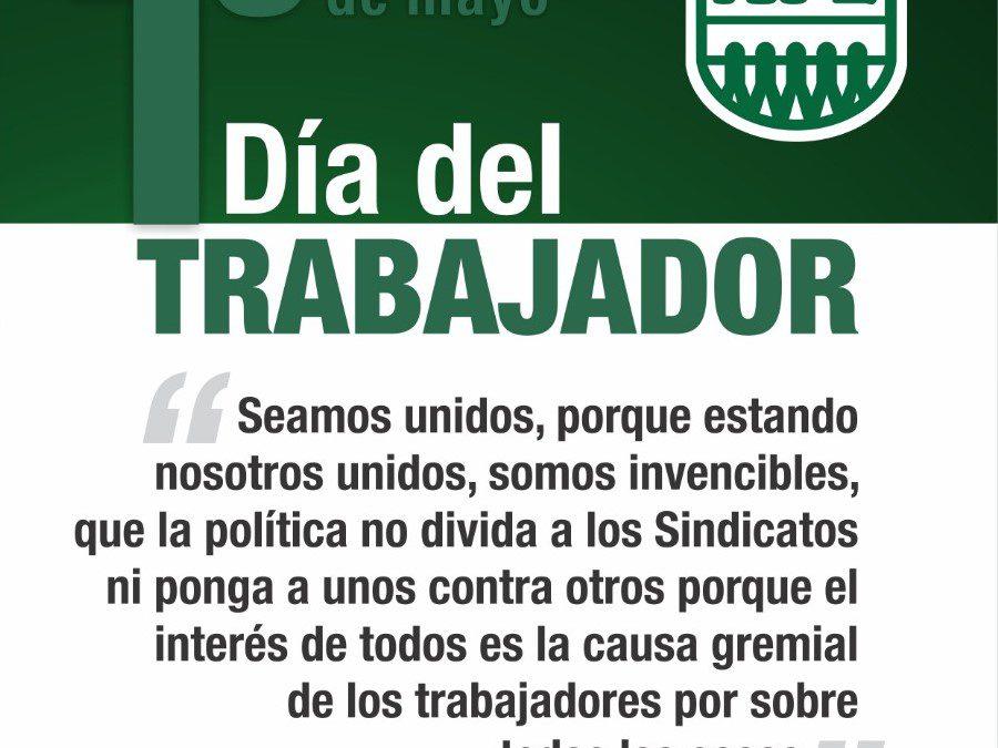 1° de Mayo. Día del Trabajador.