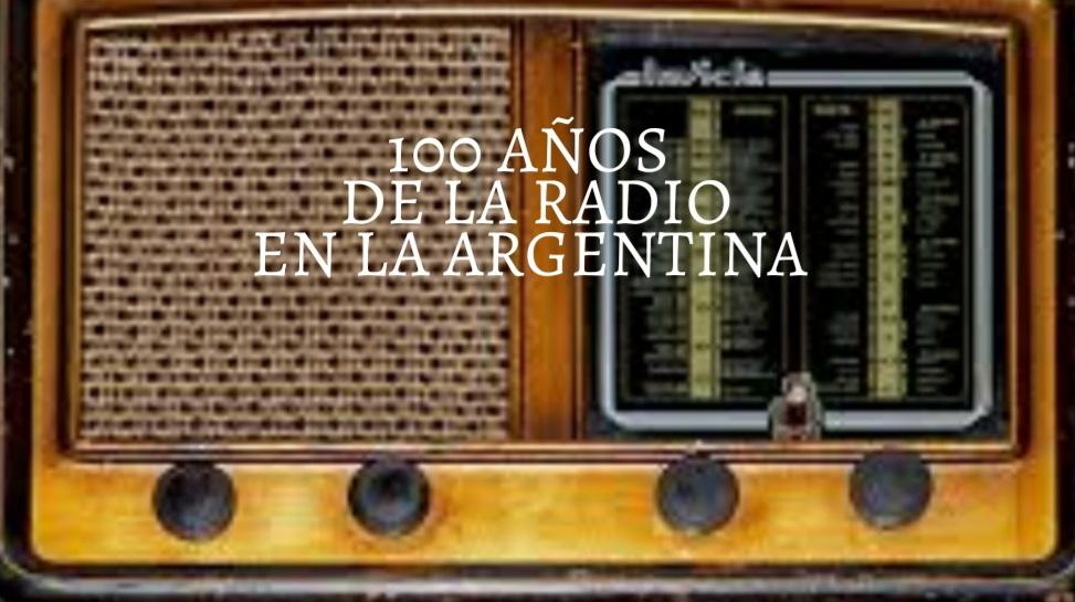 A 100 años de la primera transmisión, saludamos a la gente que hace radio en la Argentina.